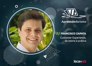 Customer Experience, da teoria à prática, com Francisco Zapata