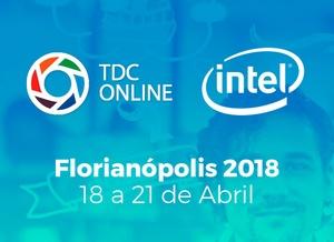 TDCOnline Florianópolis 2018 - Intel