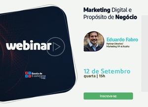 Marketing Digital e Propósito de Negócio