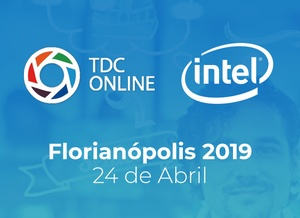 TDCOnline Floripa 2019 - Intel Software Day