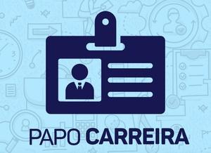 Papo Carreira: O Futuro do Mercado de Trabalho